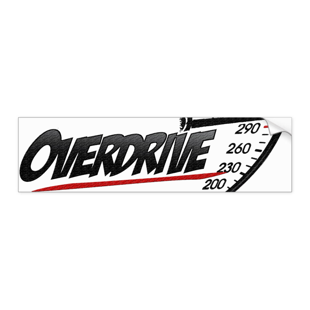 overdrive_movement_bumper_sticker_car_bumper_sticker-r264ba5aabb234a70972c9b2eeaf38840_v9wht_8byvr_512